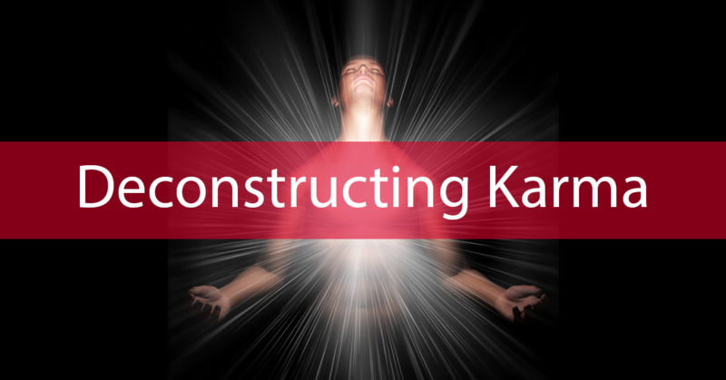 Deconstructing-Karma
